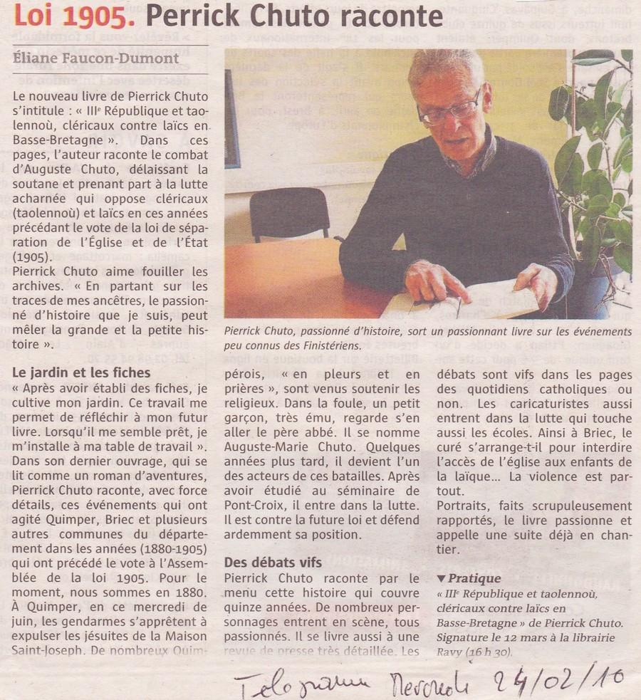 Article du télégramme sur la  parution du livre «III ème République et Taolennou, Cléricaux contre laïcs en Basse-Bretagne» de Pierrick Chuto